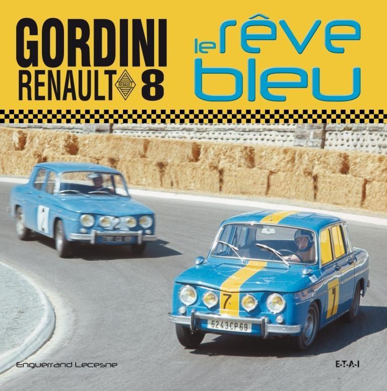 renault-8-gordini-le-reve-bleu